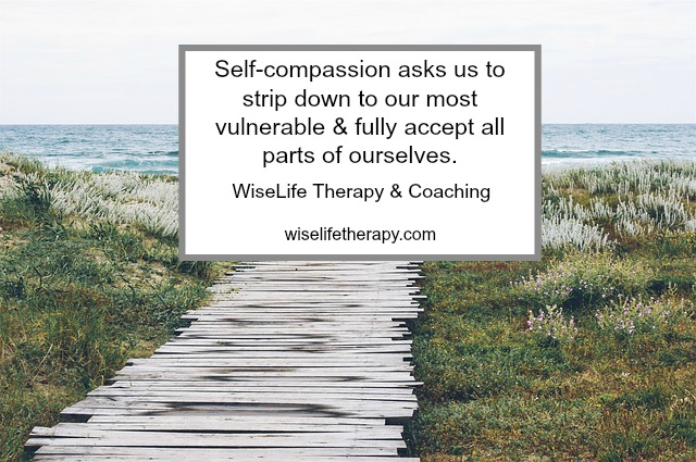 10 things to tell yourself when self-compassion feels hard, from Therapist and Life Coach Patty Bechtold at wiselifetherapy.com, Santa Rosa CA