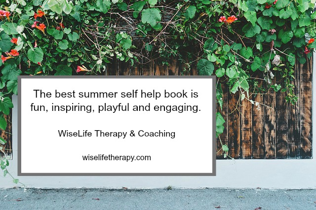 Santa Rosa Therapist Patty Bechtold of wiselifetherapy.com is writing about the best self help book for summer