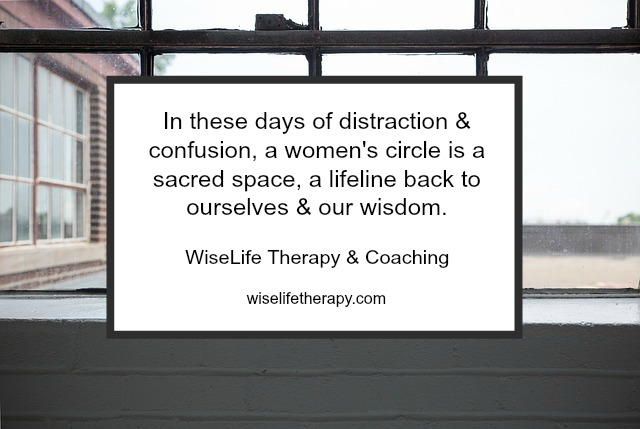 Wisdom Tending_ New women's circle with Santa Rosa therapist and Life Coach Patty Bechtold.jpg