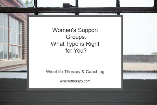 Santa Rosa counselor Patty Bechtold explains the different types of women's support groups at wiselifetherapy.com