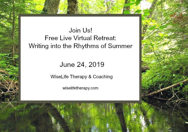 Free live virtual retreat_ writing into the rhythms of summer wiselifetherapy.com