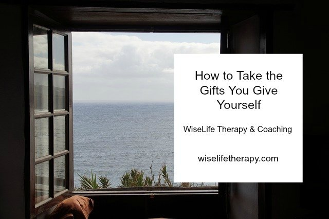 Santa Rosa therapist and life coach Patty Bechtold blogs about how to take the gifts you give yourself at wiselifetherapy.com
