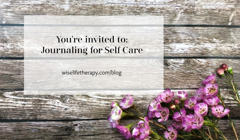 flowers on deck, words - You're invited to journaling for self care, blog post from life coach Patty Bechtold at wiselifetherapy.com